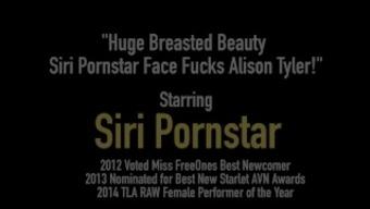 Huge Breasted Beauty Siri Pornstar Face Fucks Alison Tyler!